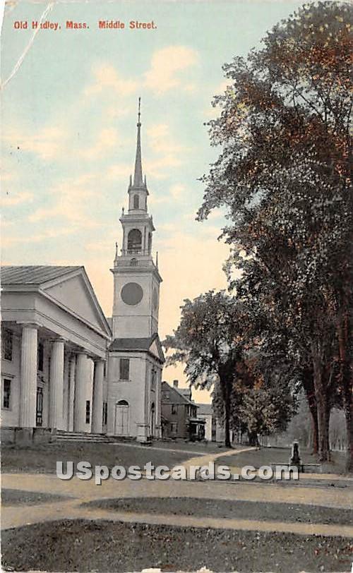Middle Street - Old Hadley, Massachusetts MA Postcard