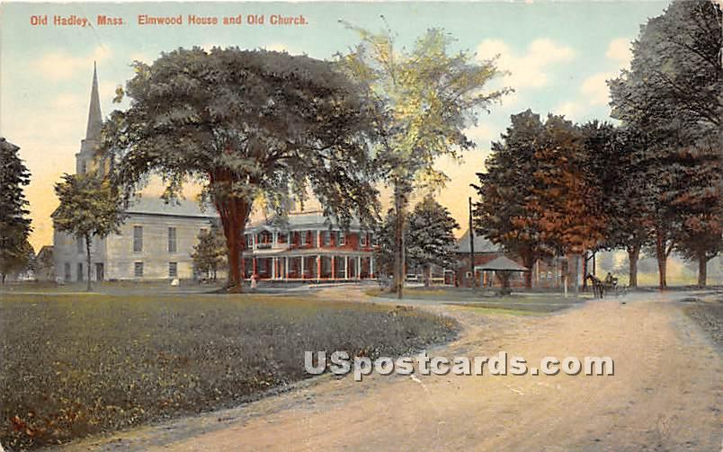 Elmwood House & Old Church - Old Hadley, Massachusetts MA Postcard