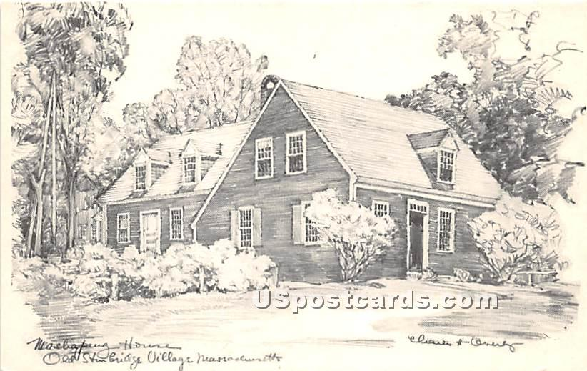 Facing the Village Green is Mashapaug House - Old Sturbridge Village, Massachusetts MA Postcard