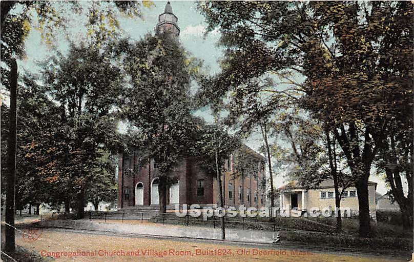 Congregational Church & Village Room Built 1824 - Old Deerfield, Massachusetts MA Postcard