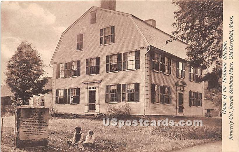 Home of the Historian Sheldon formerly Col Joseph Stebbins Place - Old Deerfield, Massachusetts MA Postcard