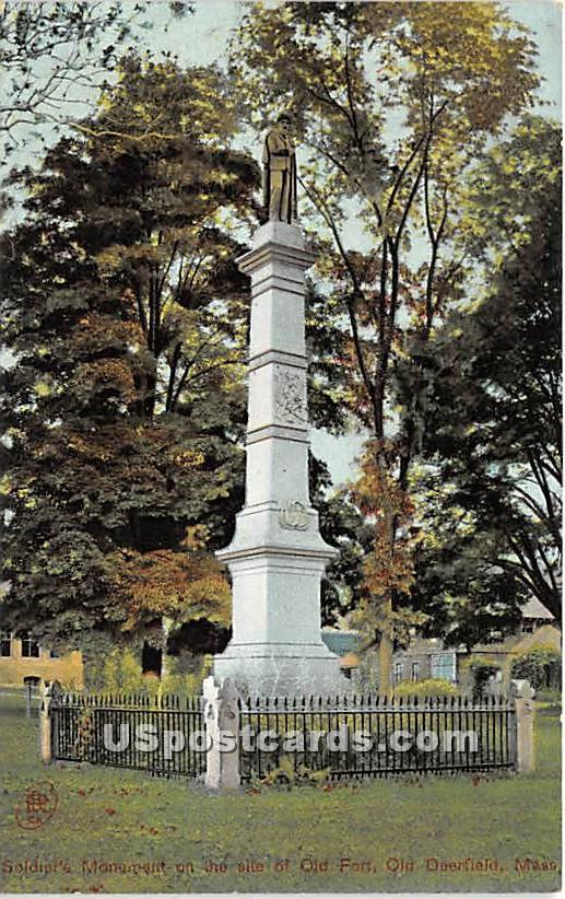 Soldier's Monument on the site of Old Fort - Old Deerfield, Massachusetts MA Postcard