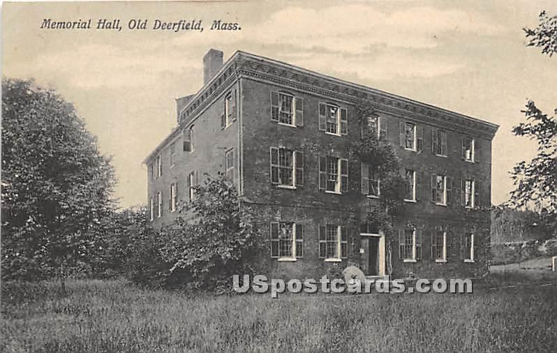 Memorial Hall - Old Deerfield, Massachusetts MA Postcard