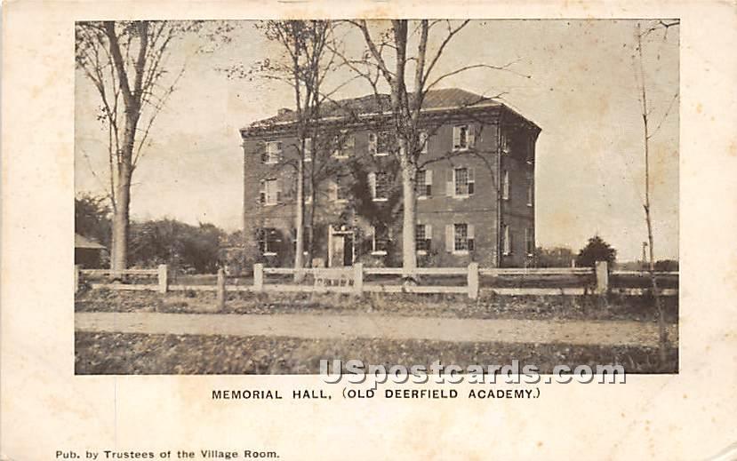 Memorial Hall at Odl Deerfield Acadmey - Old Deerfield, Massachusetts MA Postcard