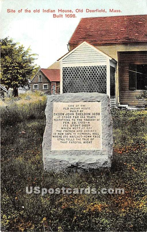 Site of the old Indian Hosue Built 1689 - Old Deerfield, Massachusetts MA Postcard