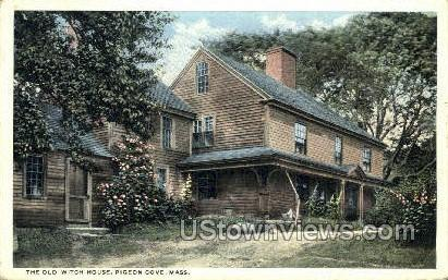 The Old Witch House - Pigeon Cove, Massachusetts MA Postcard