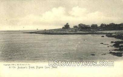 Andrew's Point - Pigeon Cove, Massachusetts MA Postcard
