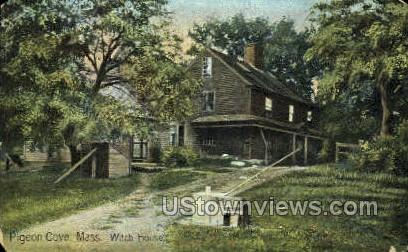 Witch House - Pigeon Cove, Massachusetts MA Postcard