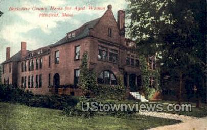 Home for Aged Women - Pittsfield, Massachusetts MA Postcard