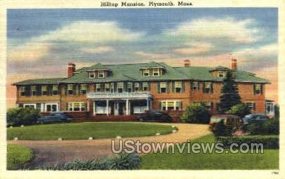 Hilltop Mansion - Plymouth, Massachusetts MA Postcard