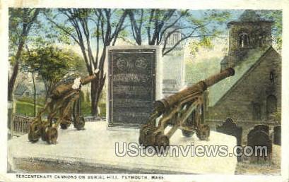 Tercentenary Cannons - Plymouth, Massachusetts MA Postcard