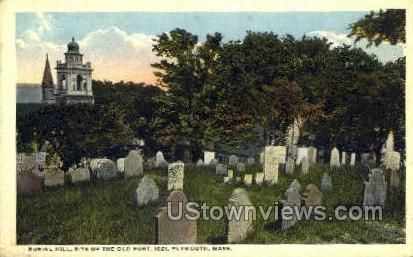 Burial Hill, Site of the Old Fort - Plymouth, Massachusetts MA Postcard