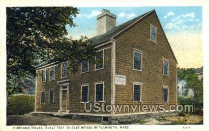 Howland House - Plymouth, Massachusetts MA Postcard