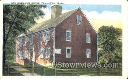 Old Howland House - Plymouth, Massachusetts MA Postcard