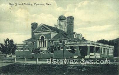 High School Building - Plymouth, Massachusetts MA Postcard