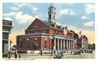 Federal Building - Plymouth, Massachusetts MA Postcard