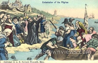 Embarkation of the Pilgrims - Plymouth, Massachusetts MA Postcard