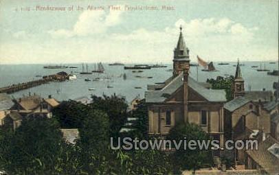 Rendezvous of the Atlantic Fleet - Provincetown, Massachusetts MA Postcard