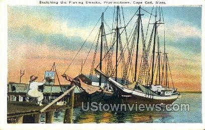 sketching the Fishing Smacks - Provincetown, Massachusetts MA Postcard