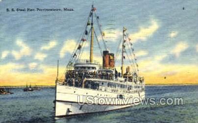 S.S. Steel Pier - Provincetown, Massachusetts MA Postcard