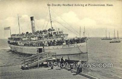 Str. Dorothy Bradford - Provincetown, Massachusetts MA Postcard