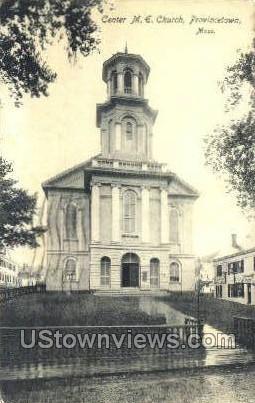Center M.E. Church - Provincetown, Massachusetts MA Postcard