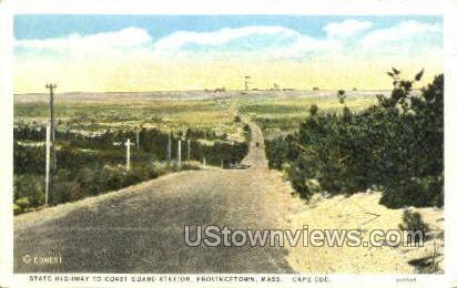 State Highway - Provincetown, Massachusetts MA Postcard