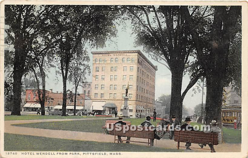 Hotel Wendell from Park - Pittsfield, Massachusetts MA Postcard