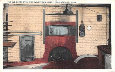 The Old Dutch Oven Provincetown, Massachusetts Postcard