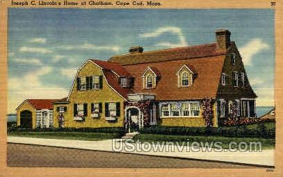 Joseph C Lincoln's Home, Chatham - Cape Cod, Massachusetts MA Postcard