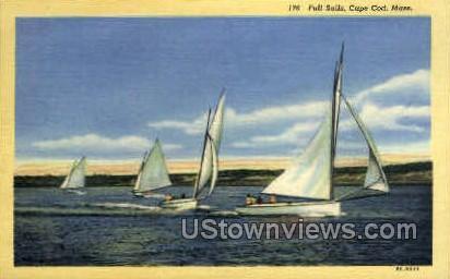 Full Sails - Cape Cod, Massachusetts MA Postcard