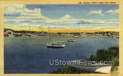 Harbor - Cape Cod, Massachusetts MA Postcard