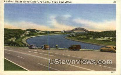 Lookout Point, Cape Cod Canal - Massachusetts MA Postcard