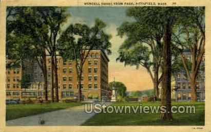 Wendell Hotel, Park - Pittsfield, Massachusetts MA Postcard