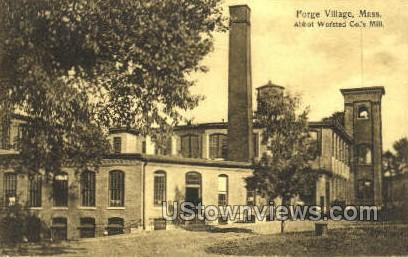Abbot Worsted Co's Mill - Forge Village, Massachusetts MA Postcard