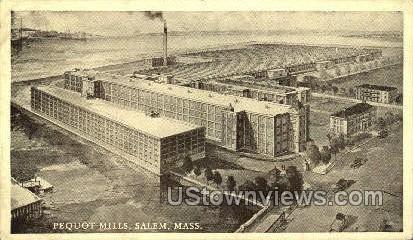 Pequot Mills - Salem, Massachusetts MA Postcard