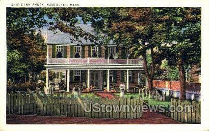 Ships Inn Annex - Nantucket, Massachusetts MA Postcard