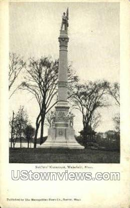 Soldier's Monument - Wakefield, Massachusetts MA Postcard