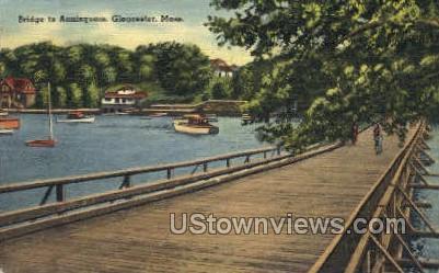 Bridge to Annisquam - Gloucester, Massachusetts MA Postcard