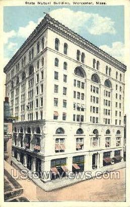 State Mutual Bldg - Worcester, Massachusetts MA Postcard