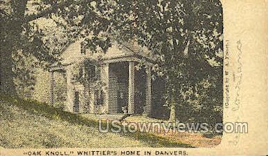 Oak Knoll, Whittier's Home - Danvers, Massachusetts MA Postcard