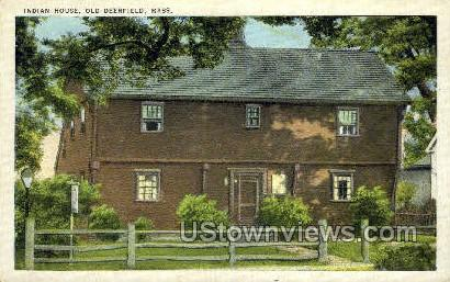 Indian House - Old Deerfield, Massachusetts MA Postcard