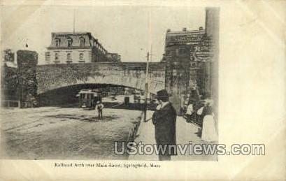 Railroad Arch, Main St - Springfield, Massachusetts MA Postcard