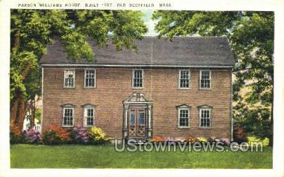 Parson Williams House, 1707 - Old Deerfield, Massachusetts MA Postcard