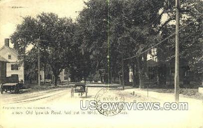 Old Ipswich Road, 1643 - Danvers, Massachusetts MA Postcard