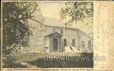 Gen Putnam's Birthplace - Danvers, Massachusetts MA Postcard