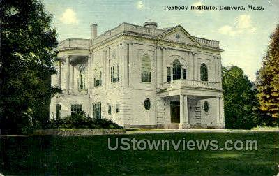 Peabody Institute  - Danvers, Massachusetts MA Postcard