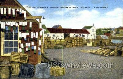 Lobsterman's Corner, Bearskin Neck - Rockport, Massachusetts MA Postcard