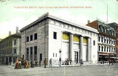 Worcester County Institution for Savings - Massachusetts MA Postcard