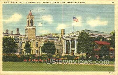 Court House, Hall of Recores - Springfield, Massachusetts MA Postcard